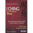 I Ching. Las Mutaciones Zhou (Nueva traducción del chino al español)