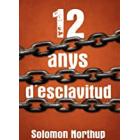 12 anys d'esclavitud