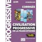 Civilisation progressive de la francophonie: Corriges intermediaire - nouvel