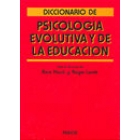 Diccionario de psicología evolutiva y de la educación