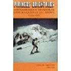 Pirineos orientales. Ascensiones y travesías con raquetas de nieve