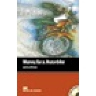 Money for a motorbike. Beginner. With Audio CD