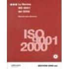 La norma ISO 9001 del 2000. Resumen para directivos