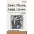 Small places, large issues (An introduction to social and cultural anthropology)
