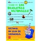 ¡Cuidado con los desastres naturales!