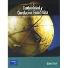 Contabilidad y circulación económica : una visión nueva y unificada de la contabilidad