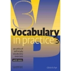 Vocabulary in practice 3 : 40 units of self-study vocabulary exercises with tests