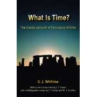 What is time? The classic account of the nature of time