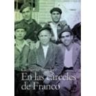En las cárceles de Franco