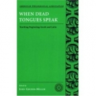 When dead tongues speak: teaching beginning greek and latin