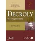 Decroly. Una pedagogía racional