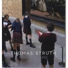 Thomas Struth. Making Time