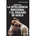 Tanatología : La inteligencia emocional y el proceso de duelo