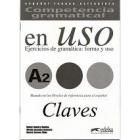 Competencia gramatical en USO A2 - Ejercicios de Gramática : forma y uso CLAVE