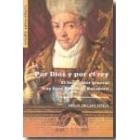 Por Dios y por el rey. El inquisidor general fray Juan Tomás de Rocabertí