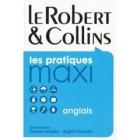 Le Robert & Collins les practiques maxi dictionnaire français-anglais/anglais-français