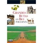 Grandes rutas en bici por España