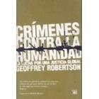 Crímenes contra la humanidad. La lucha por una justicia global