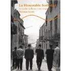 La Honorable Sociedad. La mafia siciliana y sus orígenes
