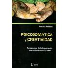 Psicosomática y creatividad : Terapéutica de la imaginación Material-Dinámica (T.I.M.D.)