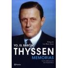Yo, el barón Thyssen. Memorias