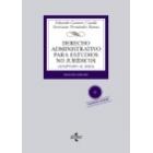 Derecho Administrativo para estudios no jurídicos.3 ed.