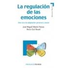 La regulación de las emociones. Una via de adaptación personal y social