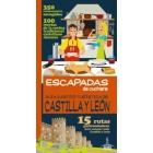 Castilla y León. -Escapadas de la cuchara-