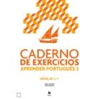 Aprender portugues 2. B1 Caderno de exercicios (Nova ediçao)