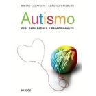 Autismo. GuÍa para padres y profesionales