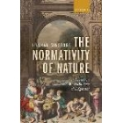 The normativity of nature: essays on Kant's