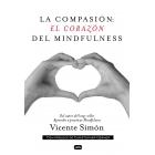 La Compasion: el corazón de Mindfulness