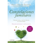 Constelaciones familiares. Guía para conocer y sanar las relaciones en el núcleo familiar