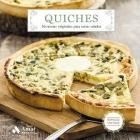 Quiches. 50 recetas originales para tartas saladas