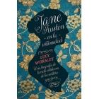 Jane Austen en la intimidad: una biografía de la vida cotidiana de la escritora y su época