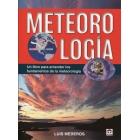 Meteorología. Un libro para entender los fundamentos de la meteorologia