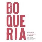 Boqueria. A cookbook, from Barcelona to New York