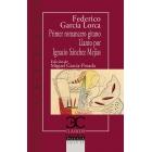 Primer romancero gitano / Llanto por Ignacio Sánchez Mejías