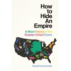 How to hide an empire. A Short History of the Greater United States