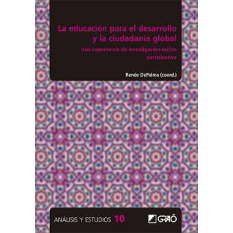 La educación para el desarrollo y la ciudadanía Global. Una experiencia de investigación-acción participativa