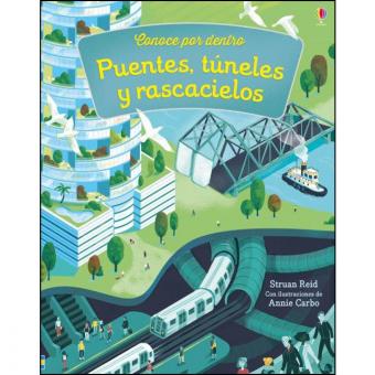 Puentes, túneles y rascacielos