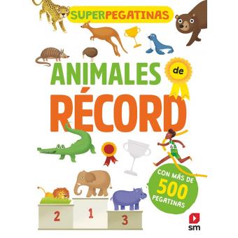 Superpegatinas. Animales de récord
