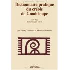 Dictionnaire pratique du créole de Guadeloupe (Marie-Galante) : Suivi d'un Index français-créole (Dictionnaires et langues)