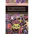 Las representaciones dramáticas en Grecia (Tragedia, Comedia y Sátira)