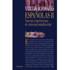 Multinacionales españolas II. Nuevas experiencias de internacionalizac
