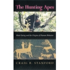The hunting apes. Meat eating and the origins of human behavior