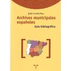 Archivos municipales españoles.