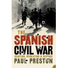 The Spanish Civil War. Reaction, revolution and revenge