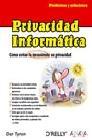Privacidad informática. Problemas y soluciones