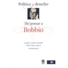 Política y derecho. (Re) pensar a Bobbio